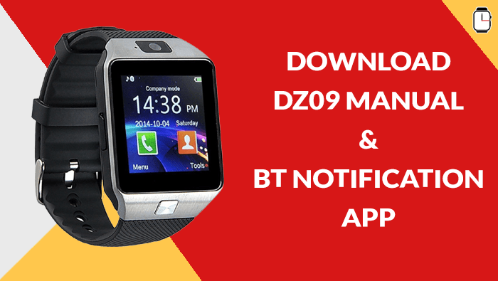 Download DZ09 Manual and BT Notification app