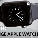 How to Change Watch Face on Apple Watch? [2 Ways]